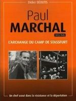 Paul Marchal (1913–1945), l'archange du camp de Stassfurt